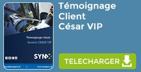 Témoignage : Client Société Cesar Vip