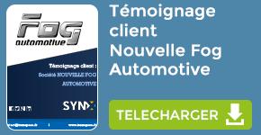 Témoignage : Client Société Nouvelle Fog Automotive